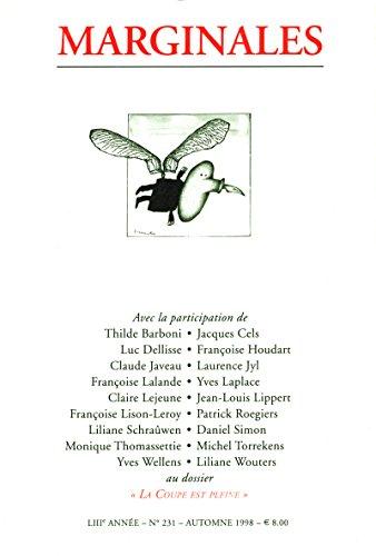 La coupe est pleine: Marginales - 231 (French Edition) - 231 Coupe