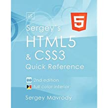 [(Sergey's Html5 & Css3: Quick Reference. Html5, Css3 and APIs. Full Color (2nd Edition) )] [Author: Sergey Mavrody] [Jan-2012]
