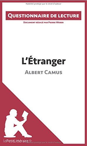 L'Étranger d'Albert Camus: Questionnaire de lecture par Pierre Weber