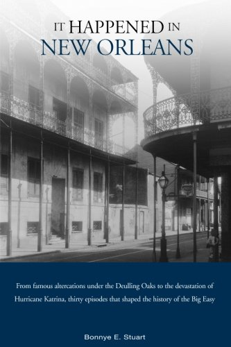 It Happened in New Orleans, First Edition (It Happened in Series)