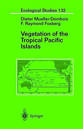Vegetation of the Tropical Pacific Islands (Ecological Studies) by Dieter Mueller-Dombois (1998-01-15)