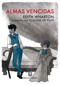 Almas vencidas (Vagamundos. Libros ilustrados) por Edith Wharton