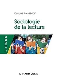 Sociologie de la lecture par Claude Poissenot