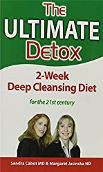 Ultimate Detox the: 2- Week Deep Cleansing Diet by Dr Sandra Cabot M.D. (2013-11-28)