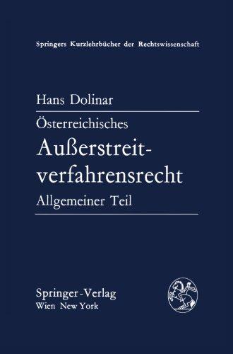 Österreichisches Außerstreitverfahrensrecht: Allgemeiner Teil (Springers Kurzlehrbücher der Rechtswissenschaft)