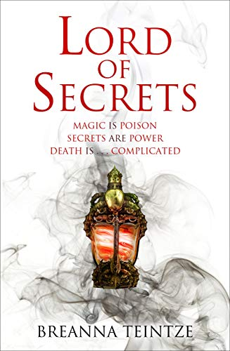 Lord of Secrets (The Empty Gods Book 1) by [Teintze, Breanna]