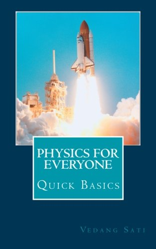 Physics for Everyone: Quick Basics