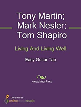 Living And Living Well by [George Harvey Strait, Mark Nesler, Tom Shapiro, Tony Martin]