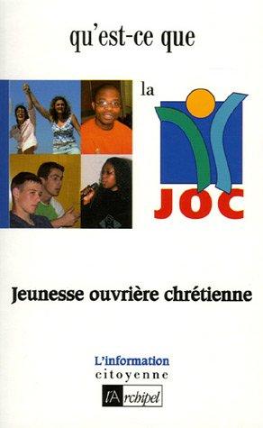 Qu'est-ce que la JOC ?