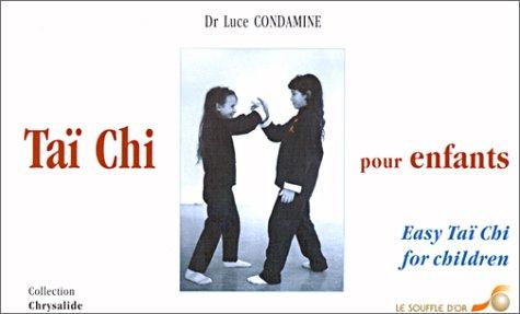Taï Chi pour enfants : Easy Taï Chi for children