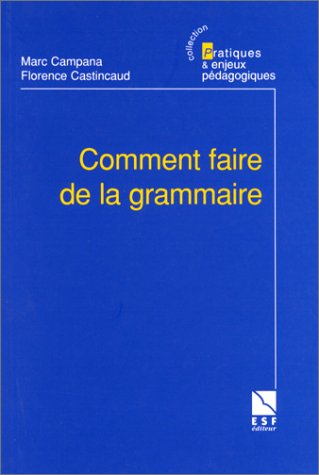 Comment faire de la grammaire