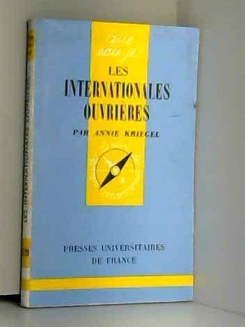 Les Internationales ouvrières : 1864-1943