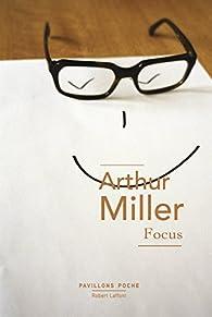 Focus par Arthur Miller