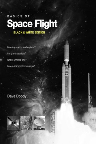 Basics of Space Flight Black & White Edition