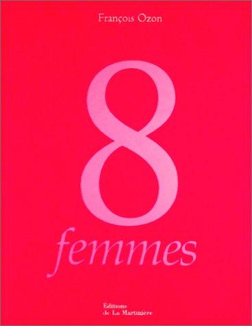 8 femmes : L'Album