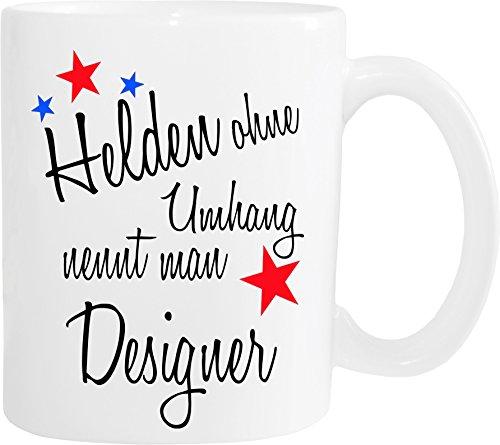 Mister Merchandise Becher Tasse Helden Ohne Umhang Nennt Man Designer Kaffee Kaffeetasse liebevoll...