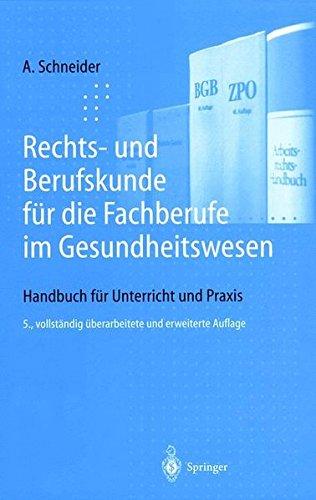 Rechts- und Berufskunde für die Fachberufe im Gesundheitswesen: Handbuch für Unterricht und Praxis