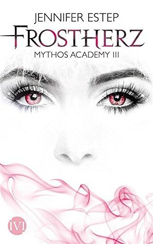 Buchseite und Rezensionen zu 'Frostherz: Mythos Academy 3' von Jennifer Estep