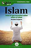 GuíaBurros Islam.  Todo lo que necesitas saber sobre el islam