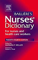 Bailliere's Nurses' Dictionary: for nurses and health care workers