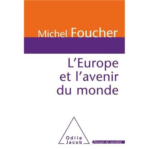L'Europe et l'avenir du monde
