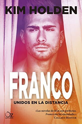 Franco: Unidos en la distancia (Bright Side nº 3) de [Holden, Kim]