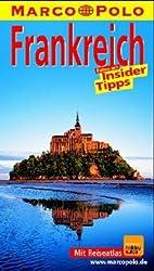 Frankreich. Marco Polo Reiseführer. Reisen mit Insidertips
