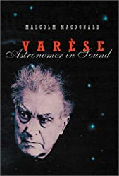 Varese: Astronomer in Sound