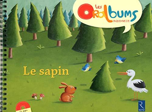 Le sapin (+ CD audio) par Virginie Le Roy