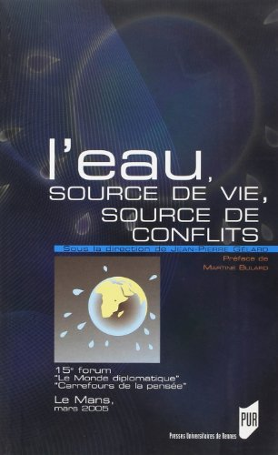 L'eau, source de vie, source de conflits : 15e carrefour Le Monde diplomatique Carrefours de la pensée