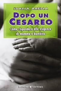 I 10 migliori libri sul cesareo
