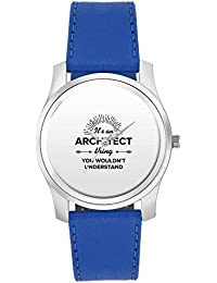 BigOwl It's An Architect Thing You Won't Get It | Best ARCHITECT Gift Fashion Watches For Girls - Awesome Gift...