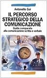 Image de Il percorso strategico della comunicazione. Guida