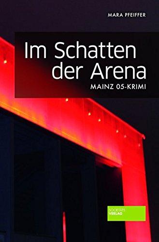 Im Schatten der Arena: Mainz 05-Krimi