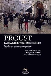 Proust face à l'héritage du XIXe siècle : Tradition et métamorphose