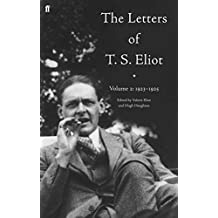 The Letters of T. S. Eliot Volume 2: 1923-1925 (English Edition)