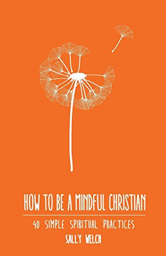 How to be a Mindful Christian Cover Image