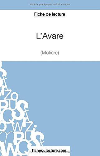 L'Avare de Molière (Fiche de lecture): Analyse Complète De L'oeuvre
