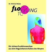 Flowwing® TC: Die sichere Funktionsanalyse aus dem Regulationsverhalten by Winfried Weber (2015-02-23)