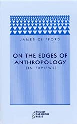On the Edges of Anthropology - Interviews