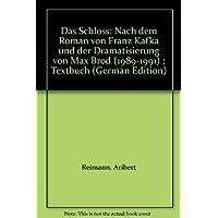 Das Schloß: nach dem Roman von Franz Kafka und der Dramatisierung von Max Brod. Textbuch/Libretto.