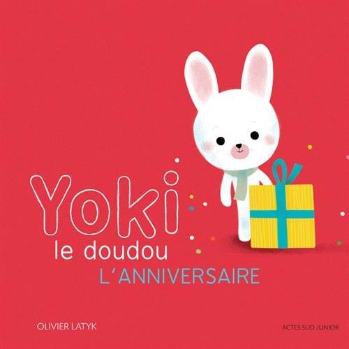 Yoki le doudou : L'anniversaire