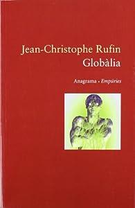 Globàlia par Jean-christophe Rufin