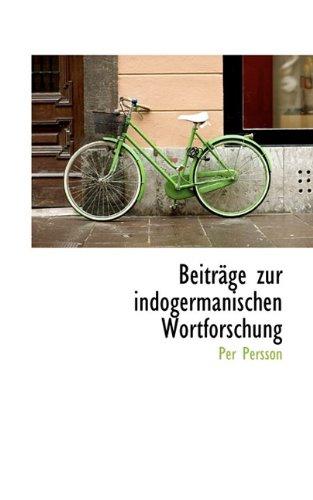 Beitr GE Zur Indogermanischen Wortforschung