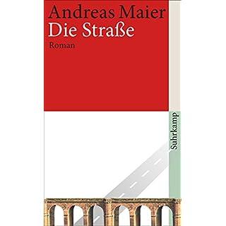 Die Straße: Roman (suhrkamp taschenbuch)