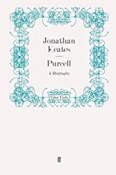 [Purcell: A Biography] (By: Jonathan Keates) [published: March, 2011]