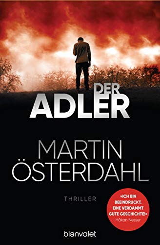 Der Adler: Thriller (Max Anger, Band 2)