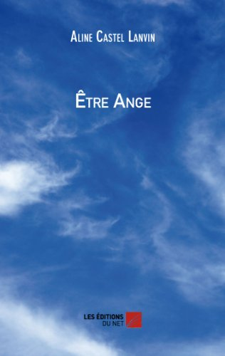 Être Ange (French Edition)