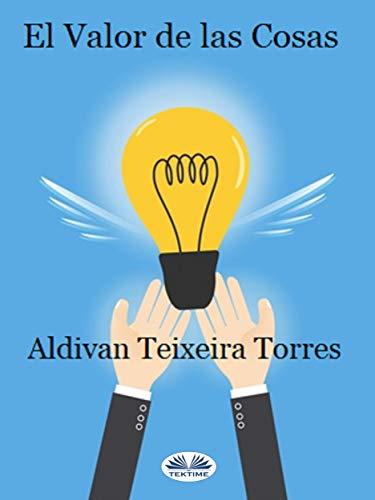 El valor de las Cosas por Aldivan Teixeira Tôrres