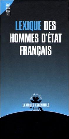 Lexique des hommes d'Etat français